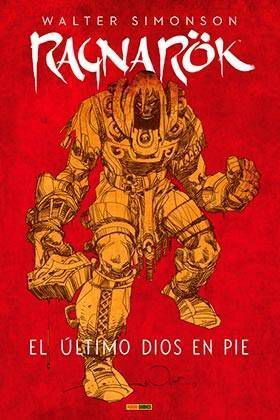 RAGNAROK (WALTER SIMONSON) #01: EL ULTIMO DIOS EN PIE