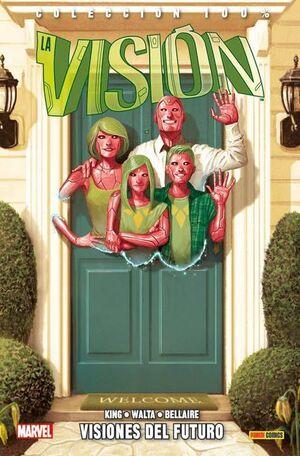 LA VISION VOL. 01: VISIONES DEL FUTURO (100% MARVEL)