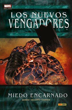 LOS NUEVOS VENGADORES #15: MIEDO ENCARNADO (MARVEL DELUXE)