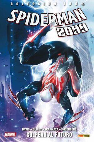 SPIDERMAN 2099 #03 GOLPEAR AL FUTURO (100%  MARVEL)
