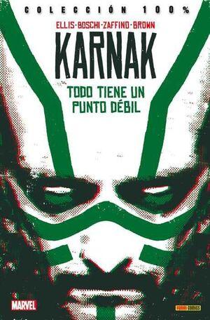 KARNAK #01. TODO TIENE UN PUNTO DEBIL (100% MARVEL)