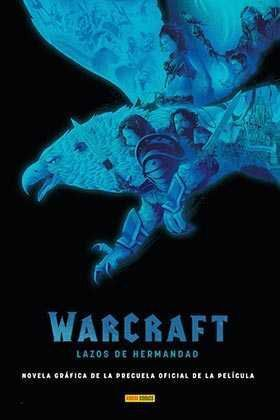 WORLD OF WARCRAFT. LAZOS DE HERMANDAD
