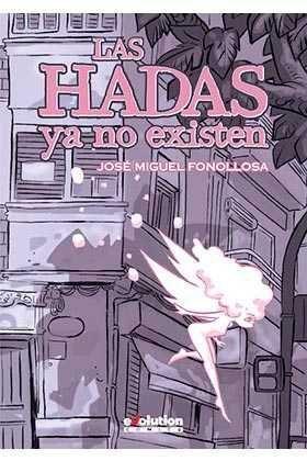 LAS HADAS YA NO EXISTEN