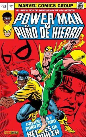 POWER MAN Y PUÑO DE HIERRO #01. HEROES DE ALQUILER (MARVEL GOLD)