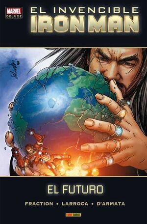 INVENCIBLE IRON MAN # 08. EL FUTURO (MARVEL DELUXE)