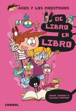 AGUS Y LOS MONSTRUOS #06. DE LIBRO EN LIBRO