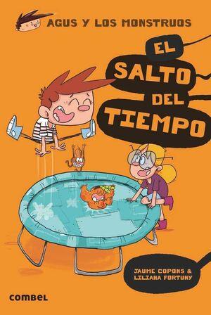 AGUS Y LOS MONSTRUOS #08. EL SALTO DEL TIEMPO