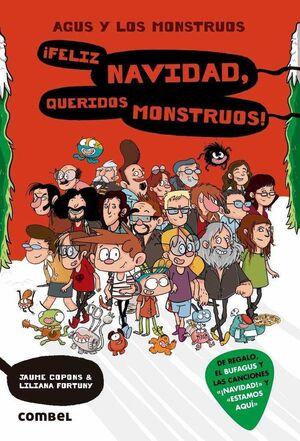 AGUS Y LOS MONSTRUOS #09. FELIZ NAVIDAD QUERIDOS MONSTRUOS