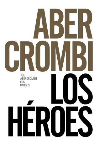 LOS HEROES (ED. 50 ANIVERSARIO)
