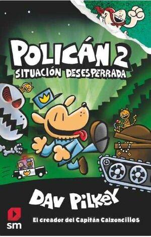 POLICAN #02. SITUACION DESESPERADA