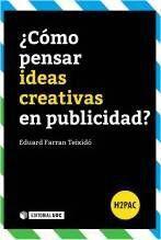 COMO PENSAR IDEAS CREATIVAS EN PUBLICIDAD?