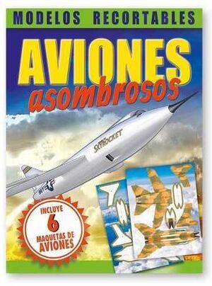AVIONES ASOMBROSOS