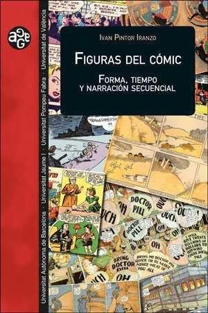 FIGURAS DEL COMIC: FORMA TIEMPO Y NARRACION SECUENCIAL