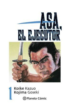 ASA, EL EJECUTOR #01 (NUEVA EDICION)