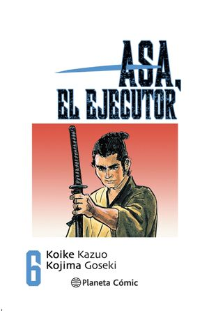ASA, EL EJECUTOR #06 (NUEVA EDICION)