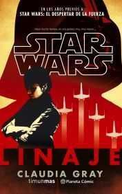STAR WARS. LINAJE