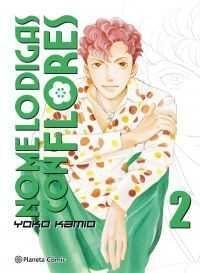 NO ME LO DIGAS CON FLORES #02 (NUEVA EDICION)