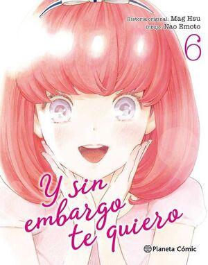 Y SIN EMBARGO TE QUIERO #06