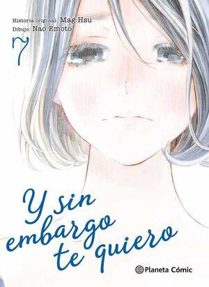 Y SIN EMBARGO TE QUIERO #07