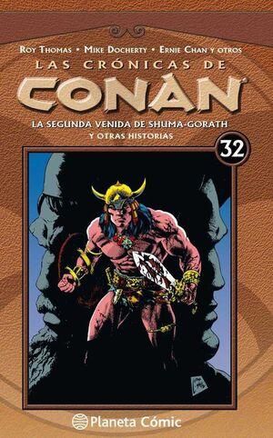 LAS CRONICAS DE CONAN VOL.32: LA SEGUNDA VENIDA DE SHUMA-GORATH