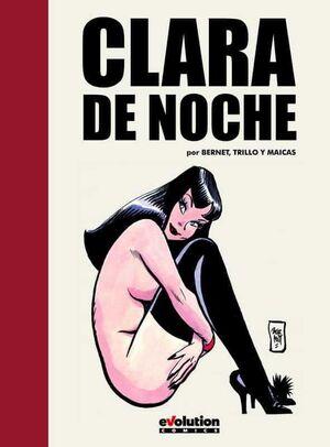 CLARA DE NOCHE. INTEGRAL #01
