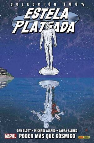 ESTELA PLATEADA #05. PODER MAS QUE COSMICO