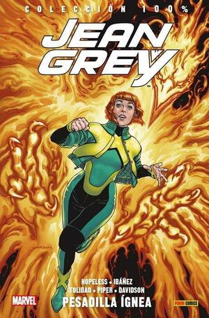 JEAN GREY #01. PESADILLA IGNEA (100% MARVEL)