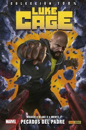 LUKE CAGE #01. PECADOS DEL PADRE (100% MARVEL HC)