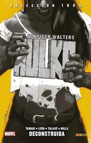 JENNIFER WALTERS: HULKA #01. DECONSTRUIDA (100% MARVEL)