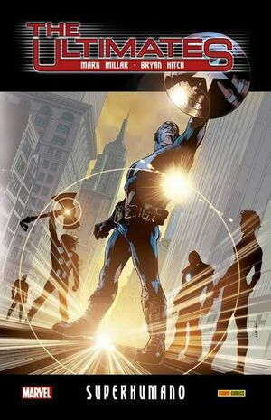 THE ULTIMATES #01. SUPERHUMANO (MARVEL INTEGRAL)