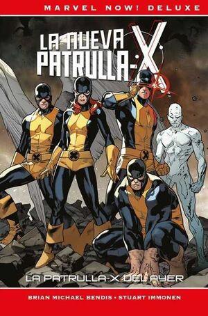LA PATRULLA-X DE BRIAN MICHAEL BENDIS #01 (MARVEL NOW! DELUXE)