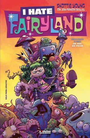 I HATE FAIRYLAND #02 DE MAL EN PEOR