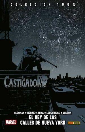 EL CASTIGADOR #03 EL REY DE LAS CALLES DE NUEVA YORK (100% MARVEL HC)