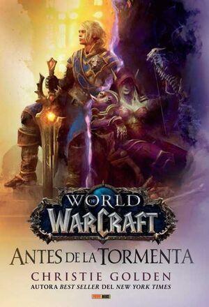 WORLD OF WARCRAFT: ANTES DE LA TORMENTA