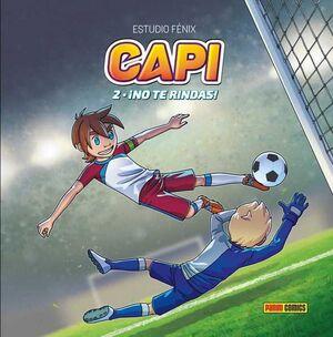 CAPI #02. NO TE RINDAS!