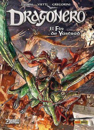 DRAGONERO #05. EL FIN DE YASTRAD