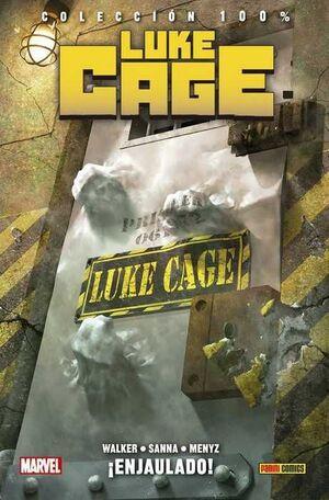 LUKE CAGE #02. ENJAULADO! (100% MARVEL HC)