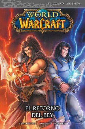 WORLD OF WARCRAFT #02. EL RETORNO DEL REY (PANINI)