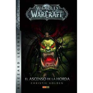 WORLD OF WARCRAFT. EL ASCENSO DE LA HORDA (NUEVA EDICION)