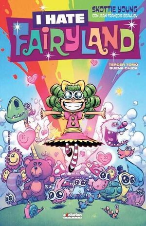 I HATE FAIRYLAND #03 BUENA CHICA
