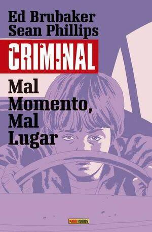 CRIMINAL #07. MAL MOMENTO MAL LUGAR