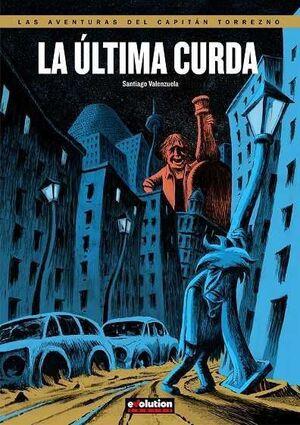 CAPITAN TORREZNO #10. LA ULTIMA CURDA (PANINI)