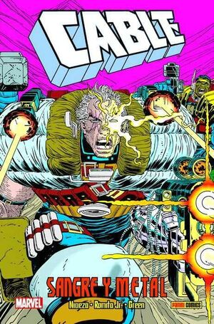CABLE: SANGRE Y METAL (100% MARVEL HC.)