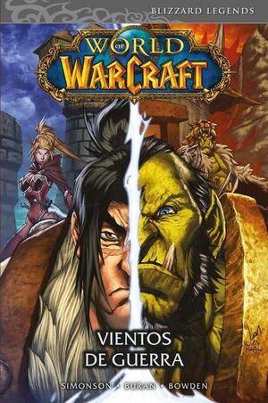 WORLD OF WARCRAFT. VIENTOS DE GUERRA (MANGA)