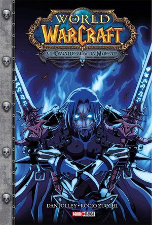 WORLD OF WARCRAFT: EL CABALLERO DE LA MUERTE #01