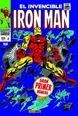 IRON MAN #02. BY THE FORCE OF ARMS NACE IRON MAN (MARVEL GOLD)