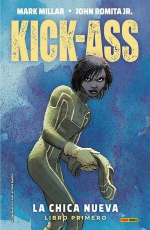 KICK-ASS: LA CHICA NUEVA. LIBRO 1 (NUEVA EDICION)