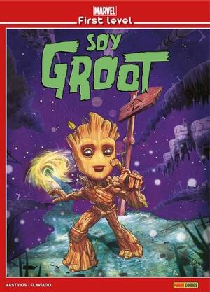 MARVEL FIRST LEVEL #02. SOY GROOT