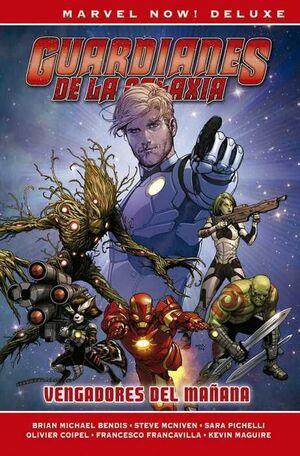 GUARDIANES DE LA GALAXIA DE BRIAN MICHAEL BENDIS #01 (MARVEL NOW! DELUXE)