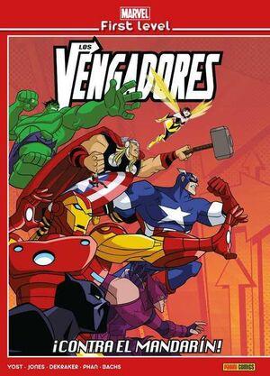 MARVEL FIRST LEVEL #03. LOS VENGADORES: CONTRA EL MANDARIN!
